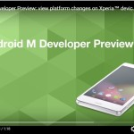 Sony Android M Developer Preview